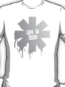 Give it away T-Shirt