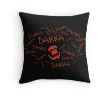 Dakka Dakka Dakka - Ork - Warhammer Throw Pillow
