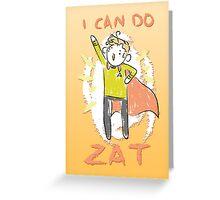 YEZ ZIR! Greeting Card