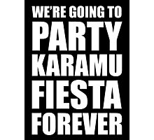 Party Karamu Fiesta Forever (White Text) Photographic Print