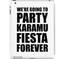 Party Karamu Fiesta Forever (Black Text) iPad Case/Skin