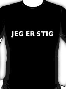 I AM THE STIG - Danish White Writing T-Shirt