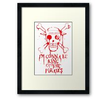 King of the Pirates! Framed Print