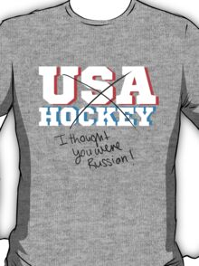 I thought you were Russian T-Shirt