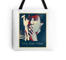 Bill Hicks - It's Just A Ride Tote Bag