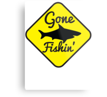Gone Fishing yellow sign with a shark Metal Print