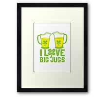 I love BIG JUGS green shamrocks St Patricks day beer jugs Framed Print