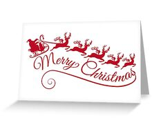 Merry Christmas, Santa Claus with his sleigh Greeting Card