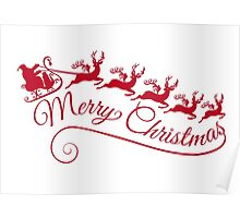 Merry Christmas, Santa Claus with his sleigh Poster