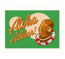 ALOHA ACKBAR! Art Print
