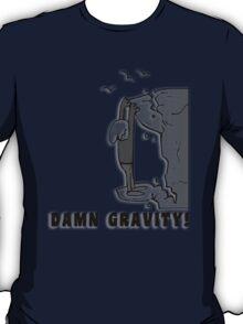 Rock Climbing Damn Gravity T-Shirt