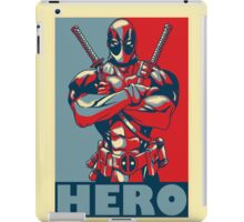 Deadpool is a Hero iPad Case/Skin