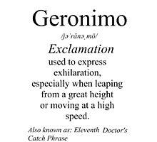 Geronimo Definition  Photographic Print