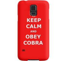 Keep Calm and Obey Cobra Samsung Galaxy Case/Skin