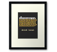 Drink Local (PA) Framed Print