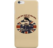 I am the Lord of the Bus, Said He! Peep Show iPhone Case/Skin