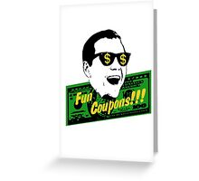 Fun Coupons! The Wolf of Wall Street Greeting Card