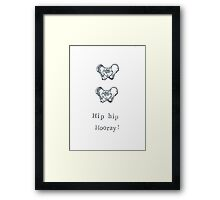 Hip Hip Hooray! Framed Print