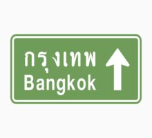 Bangkok, Thailand Ahead ⚠ Thai Road Sign ⚠ by iloveisaan