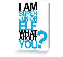 I am Super Junior Elf Greeting Card