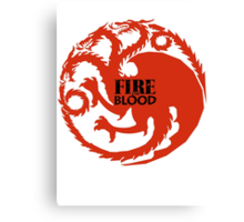 Fire and Blood/ Game of thrones/ Targaryen Sigil Canvas Print