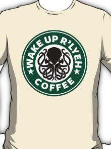 Wake Up R'lyeh Coffee T-Shirt