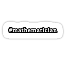 Mathematician - Hashtag - Black & White Sticker