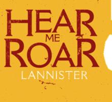 Hear me Roar/Lannister sigil Sticker