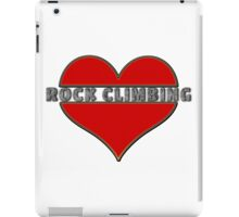 Love Rock Climbing iPad Case/Skin