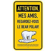 le bear polar sign/gold Photographic Print