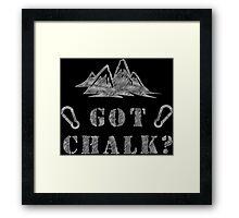 Rock Climbing Got Chalk Framed Print