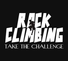 Rock Climbing Take The Challenge Kids Clothes