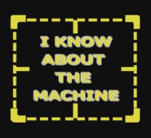 I Know About The Machine by REDROCKETDINER