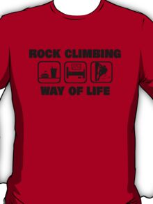 Rock Climbing Way Of Life T-Shirt