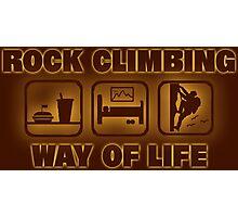 Rock Climbing Way Of Life Photographic Print