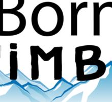 Born Rock Climber Sticker