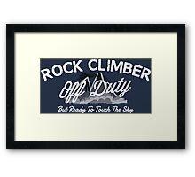 Rock Climber Off Duty Framed Print