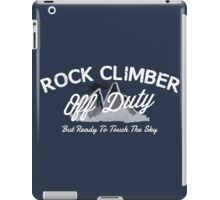 Rock Climber Off Duty iPad Case/Skin
