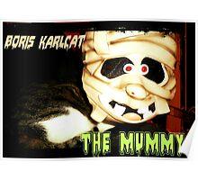 Boris Karlcat in the Halloween classic 'The Mummy' Poster