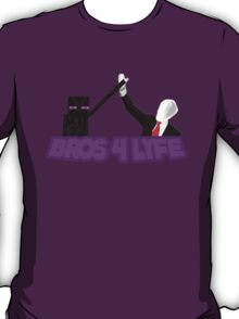 Bros 4 lyfe T-Shirt