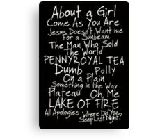 Nirvana Unplugged Set List [WHITE TEXT] Canvas Print