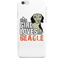 This Girl Loves Her Beagle iPhone Case/Skin