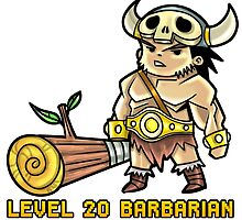Level 20 Barbarian by WarpZoneGraphic