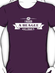 I Kissed A Beagle And I Liked It T-Shirt