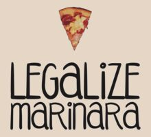 Legalize Marinara  by Citizenfour