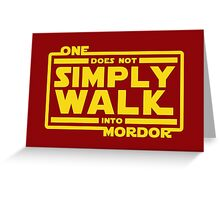 One Does Not Simply Walk Greeting Card