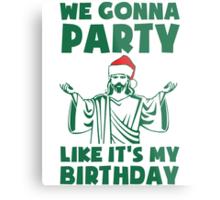 Party Like It's A Christmas Birthday Metal Print
