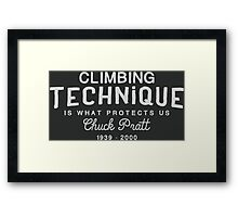 Climbing Technique Is What Protects Us Framed Print