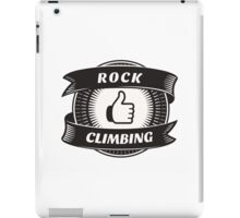 Like Rock Climbing iPad Case/Skin