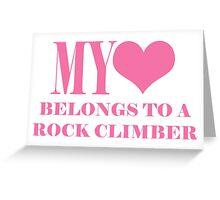 My Heart Belongs To A Rock Climber Greeting Card